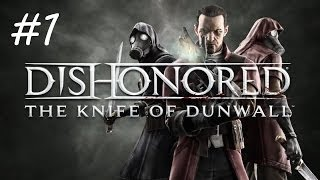 """Dishonored: The Knife of Dunwall"", HD walkthrough (Master Assassin), Level 1: A Captain of Industry"