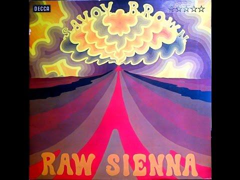 SAVOY BROWN - RAW SIENNA [FULL ALBUM]