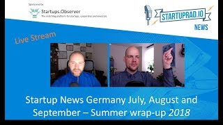 Startup News Germany Summer 2018 - Video Hangout