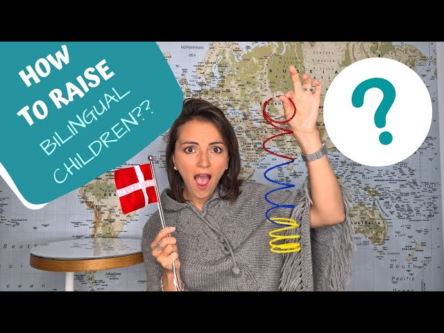HOW TO RAISE BILINGUAL CHILDREN