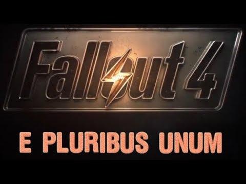 Fallout 4: E Pluribus Unum - Trailer