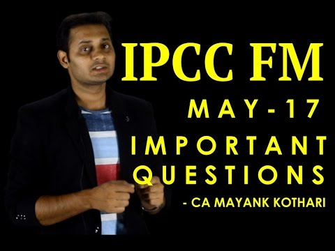 fm important questions Ca ipcc important questions, topics and chapter for may 2018 exams in previous post we have given suggested study plan for ca ipcc and how to pass ca ipcc in one month preparation today we.