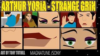 Strange Grin - Arthur Yoria (HF PodCast/Fleet Radio/ Kinneas)