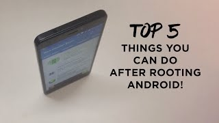 Top 5 Things You Can Do After Rooting Android Customization Tricks Youtube