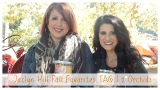 Jaclyn Hill Fall Favorites TAG | The 2 Orchids