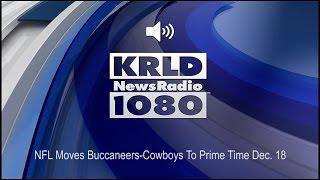 NFL Moves Buccaneers-Cowboys To Prime Time Dec. 18 (Audio)