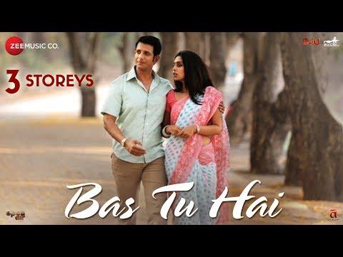 Bas Tu Hai   3 Storeys   Sharman Joshi & Masumeh   Arijit Singh & Jonita Gandhi   Clinton Cerejo