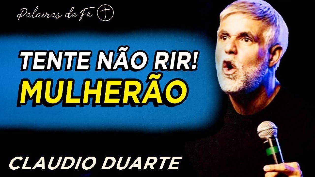 Cla�udio Duarte, Tente Não Rir - Mulherão | Palavras de Fe�