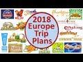 2018 Europe Trip Plans