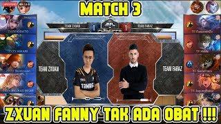 Zxuan Fanny Emang tak ada Obat !! Team Zxuan vs Team Faraz Match 3 MPL MY/SG Season 2