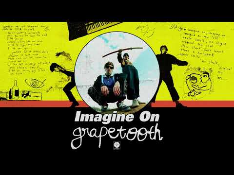 Grapetooth - Imagine On [OFFICIAL AUDIO] Mp3