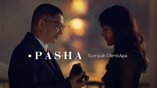 Download Pasha - Sumpah Demi Apa | Official Music Video