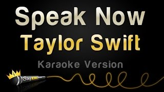 Taylor Swift - Speak Now (Karaoke Version)