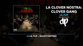 Lil Flip - La Clover Nostra: Clover Gang (FULL MIXTAPE)