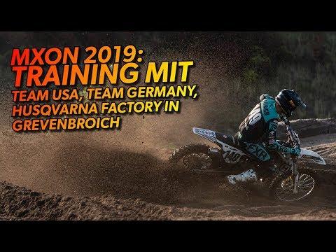 MXON Assen 2019 - Training Team Germany, Team USA, Husqvarna Factory in Grevenbroich