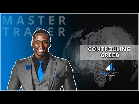 Controlling Greed | #Psychology With Blue Capital Academy