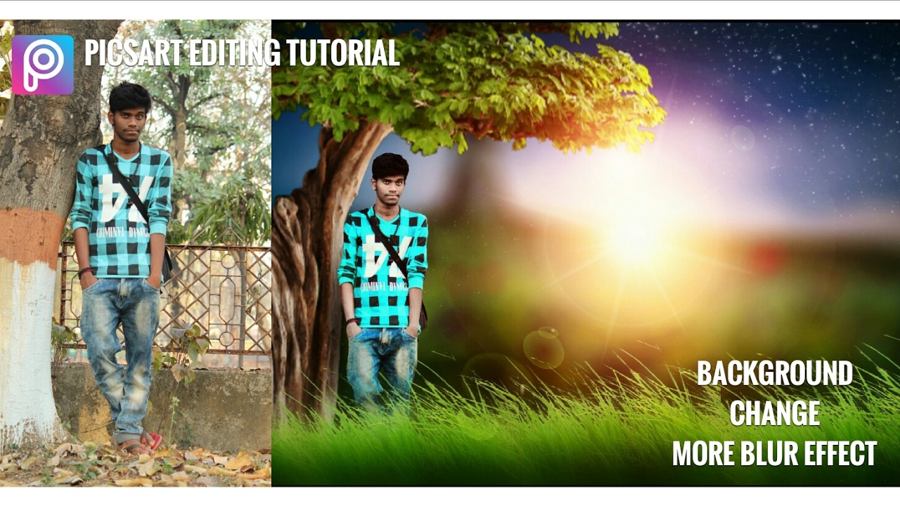 Picsart Editing Tutorial Background Change More Blur Effects