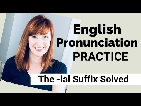 American Accent Training: English Words with the -IAL Suffix