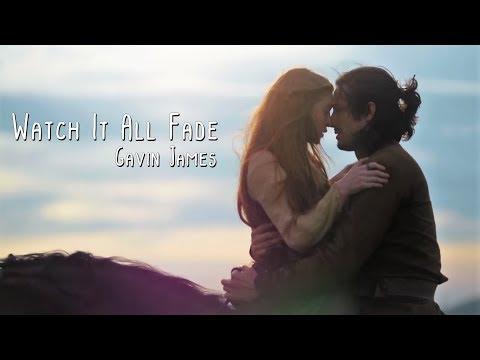 Watch It All Fade - Gavin James  Deus Salve o Rei C Tradução