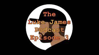 The Luke James Podcast Ep 3: Kanye Albums Ranked, Persona 5, Castlevania, Bojack Horseman, Big Mouth