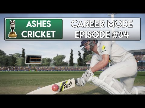 FIRST CLASS FINALE - Ashes Cricket Career Mode #34