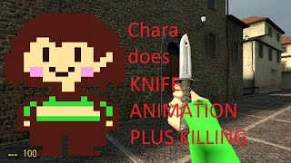Chara hat alle CS:GO Knife-Animation + Stechen & Meucheln Animation
