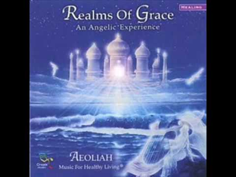 Aeoliah Realms of Grace  Angels of the Presence