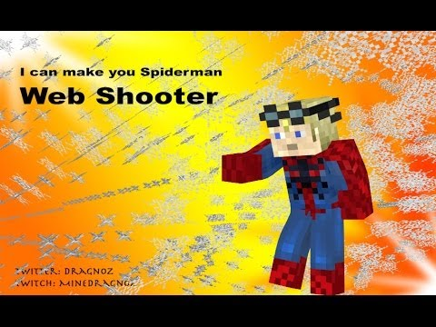 Web shooter in minecraft 1 8 i can make you spiderman Where can i make a website