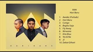 "RAN - ""Hari Baru"" (Full Album)"