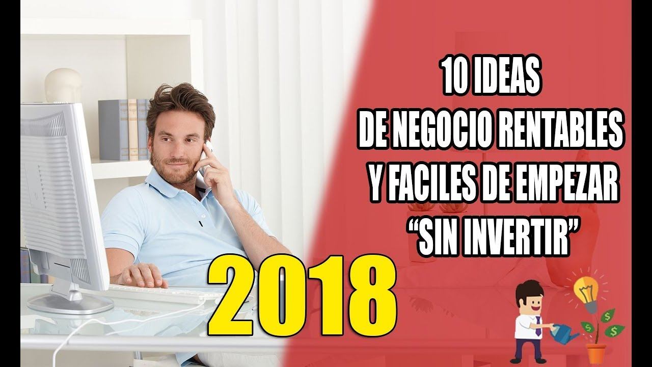 10 negocios rentables sin inversion 2018   YouTube
