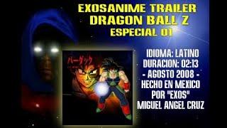Exosanime Trailer Z_Especial 01 [Latino]