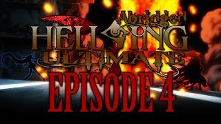 *TFS* Hellsing Ultimate Abridged Episode 4