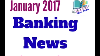 Banking News January 2017 |Latest Banking Current Affairs 2017 for all Competitive Exams in 2017