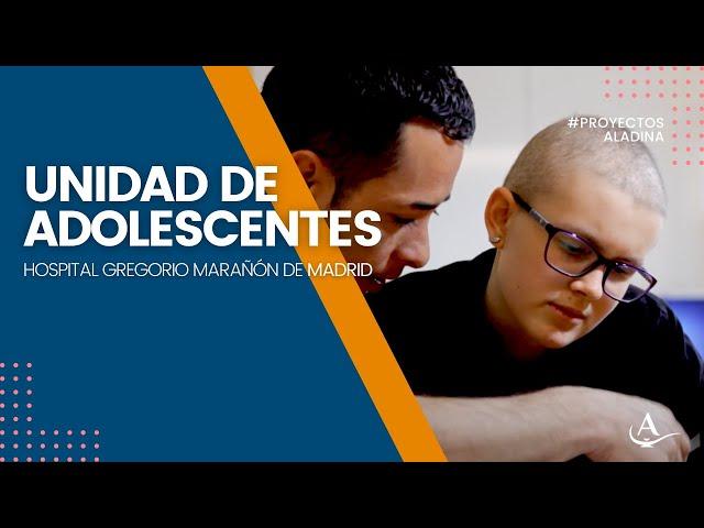Aladina- Entra a conocer nuestro proyecto en la Unidad de Adolescentes del H. Gregorio Marañón