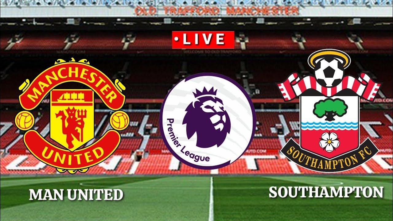 [Trực Tiếp]Manchester United vs Southampton premier league 2020/2021||Pes17
