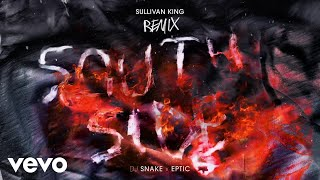 Play SouthSide (with Eptic) (Sullivan King Remix)