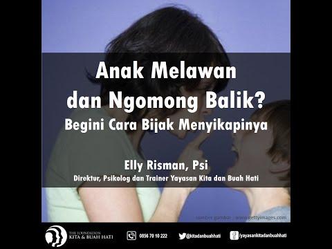 elly-risman-:-anak-melawan-atau-ngomong-balik?-begini-cara-menyikapinya