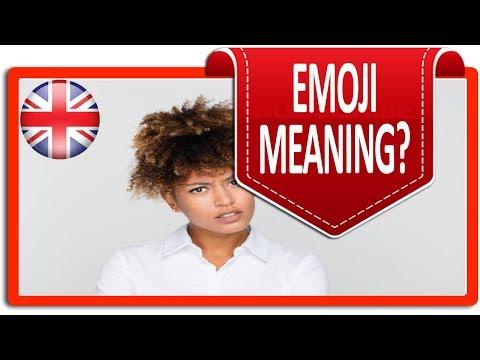 Emoji Meaning?