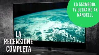 LG NanoCell 55SM9010 in Prova