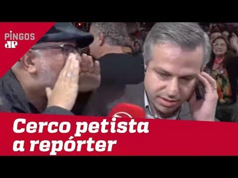 Petistas intimidam repórter da Jovem Pan em manifestação