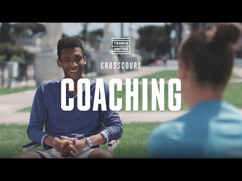 CrossCourt | Episode 2 | Felix Auger-Aliassime & Jennifer Brady: Coaching