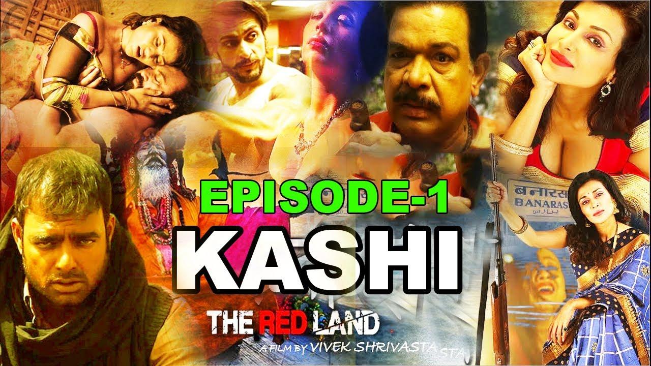 Download Kashi The Red Land Web Series Feature Film   Flora Saini, Abhimanyu Singh, Govind Namdev - Episode 1