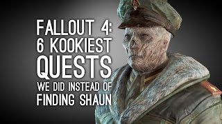 Fallout 4 The 6 Kookiest Quests We Did Instead of Finding Shaun
