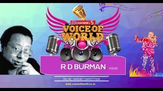 Voice of World - RD BURMAN - Episode