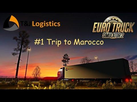 || Euro Truck Simulator 2 || UAB T&J Logistics || #1 Trip to Marocco || Timelapse