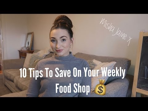 10 TIPS TO SAVE ON YOUR WEEKLY FOOD SHOP | Budgeting Tips UK | Misha Jaine