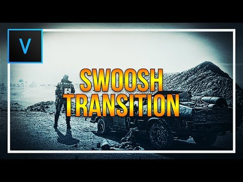 How To Create a Swoosh Transition in Vegas Pro 15