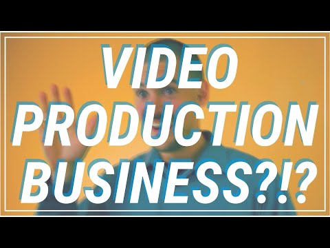 Start Your Video Production Business NOW!