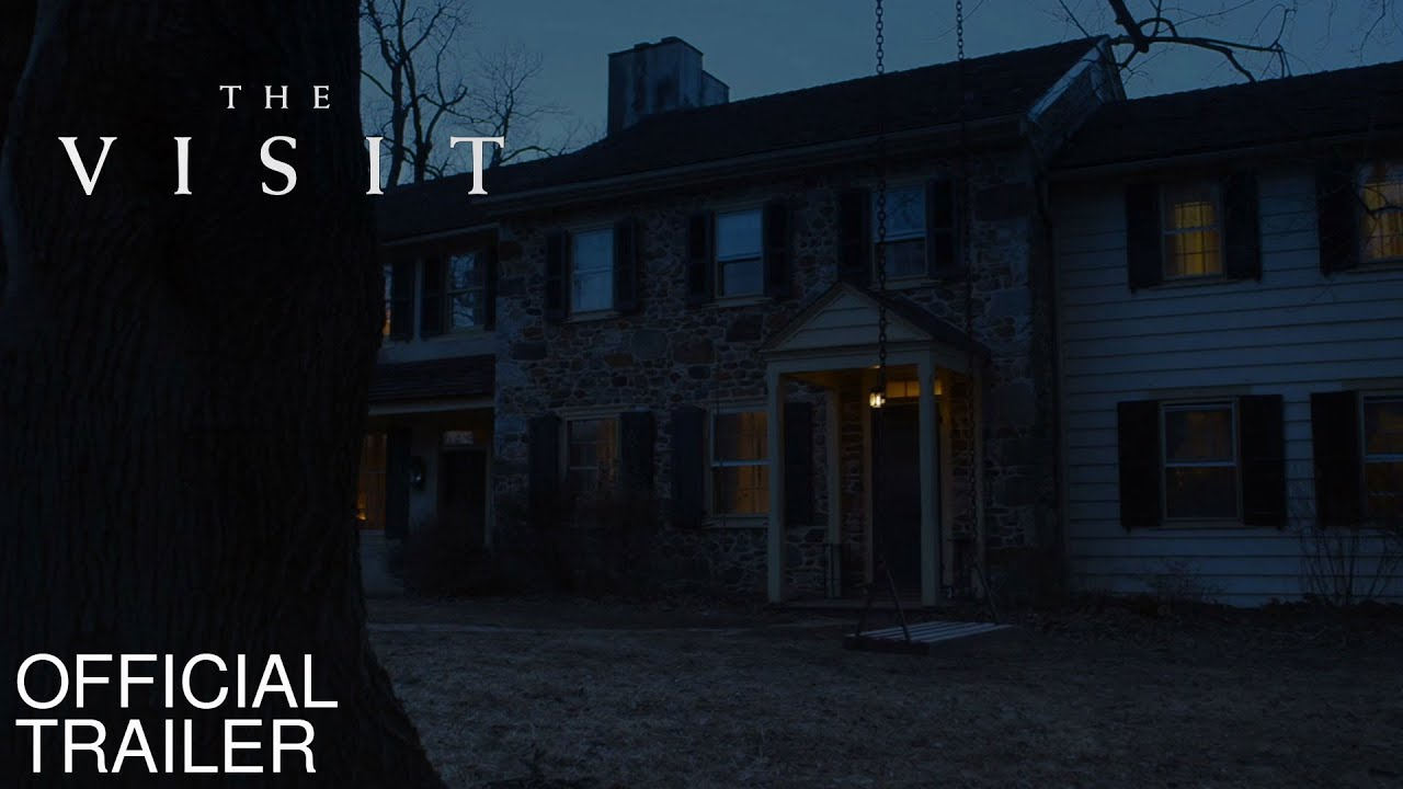 The Visit Trailer
