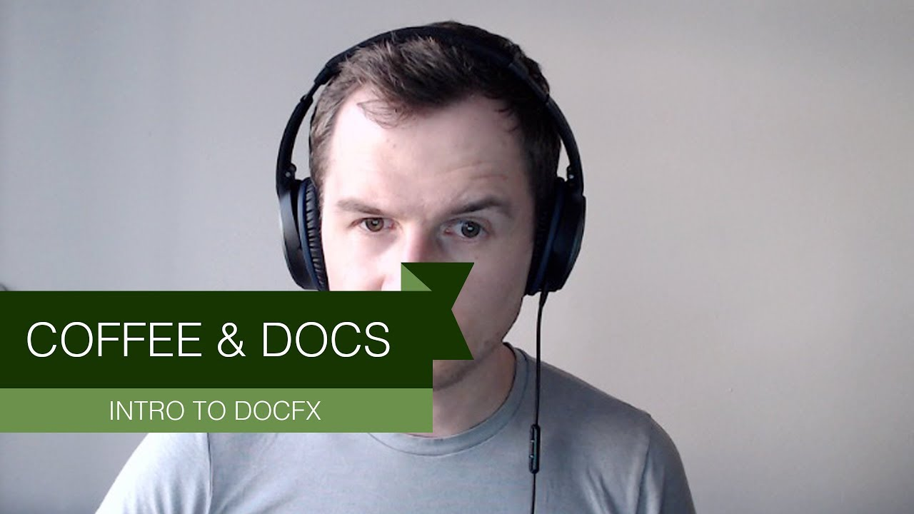 Coffee & Docs - Introduction to DocFX
